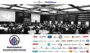Real Estate & Construction Forum a ajuns la cea de-a X-a ediţie